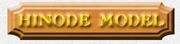 HINODE MODEL